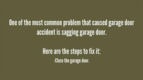 how do you fix a sagging garage door