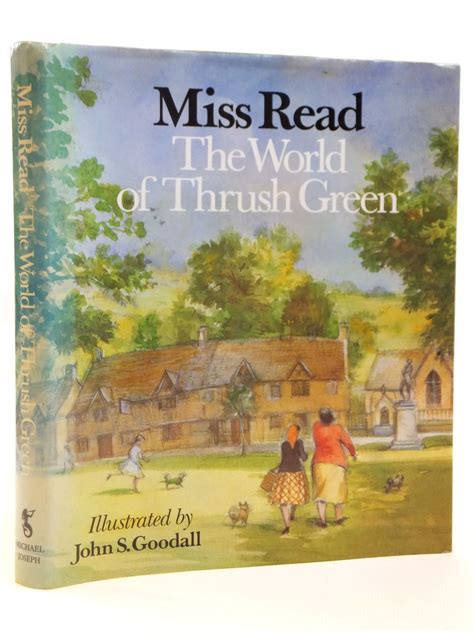 The World Of Green Thrush miss read articles stella s books