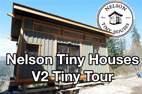 tiny house tour new addition youtube nelson tiny houses maple house our second v house tiny