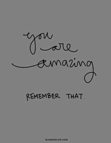 you are amazing remember that daily positive quotes