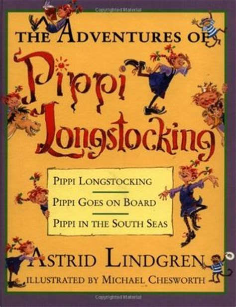 pippi longstocking picture book the adventures of pippi longstocking by astrid lindgren