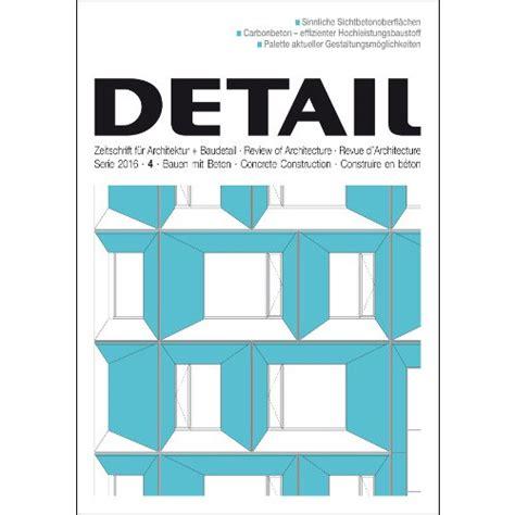 Bauen Mit Beton by Detail 4 2016 Bauen Mit Beton