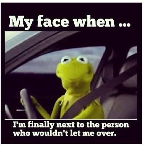 Kermit Meme My Face When - awkward situations found in traffic best funny pictures
