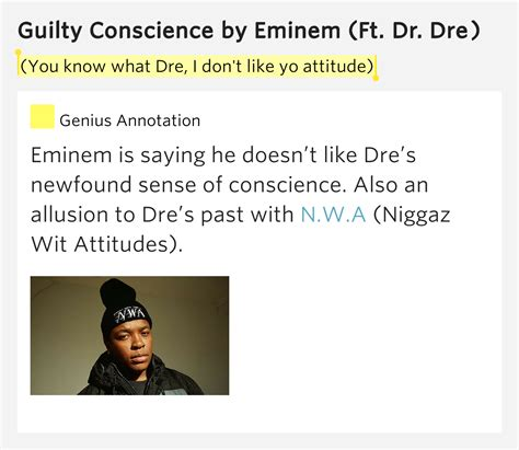 eminem guilty conscience lyrics you know what dre i don t like yo attitude guilty
