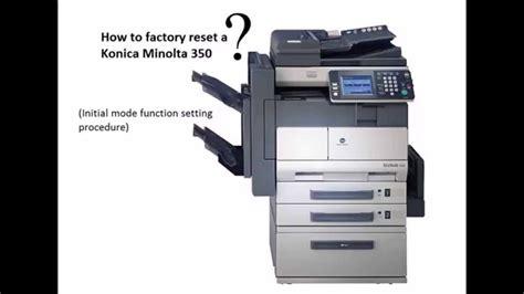 reset tool konica minolta how to factory reset a konica minolta bizhub 350 doovi