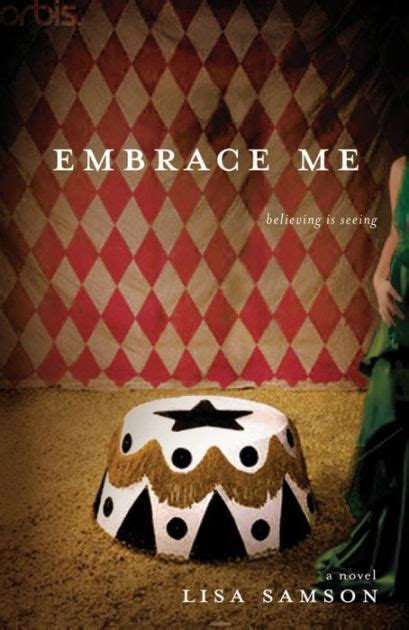 embrace me believing is seeing by samson paperback