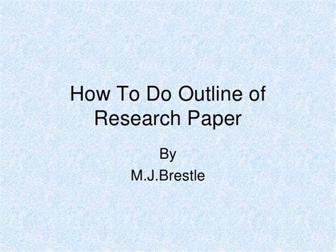 How Do You Make A Paper - outline of research paper