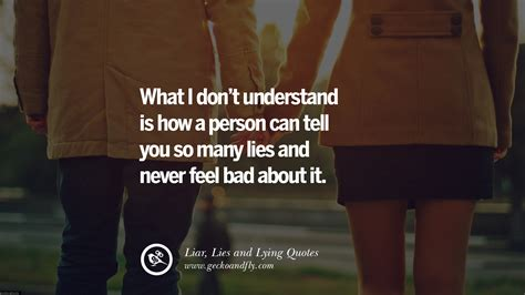 The Lies 60 quotes about liar lies and lying boyfriend in a
