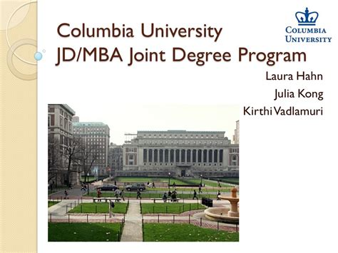 Mba Joint Degree Columbia by Columbia Jd Mba Joint Degree Program Ppt
