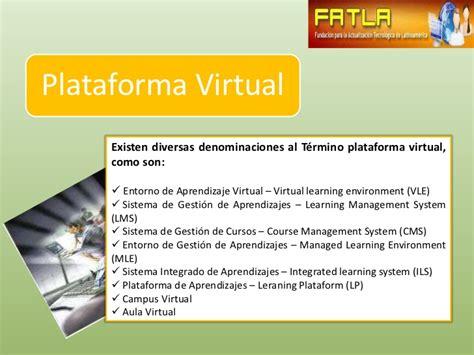 plataforma virtual plataformas de educaci 243 n virtual