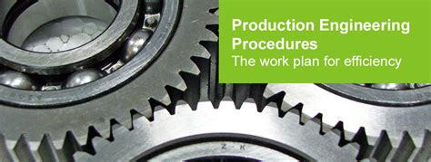 Production Engineering by Production Engineering Procedures The Road To Production Excellence Frontenderfrontender