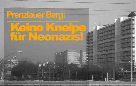 deutsche bank prenzlauer berg recherche prenzlauer berg keine kneipe f 252 r neonazis