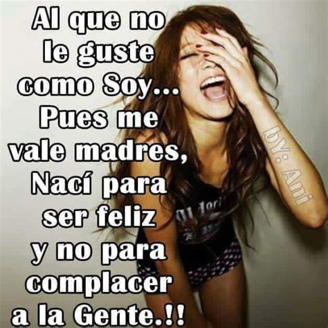 imagenes para mujeres chingonas cabrona etc 409 best images about frases cabronas on pinterest