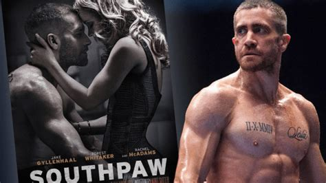 jake gyllenhaal movie southpaw jake gyllenhaal stars in highly anticipated boxing drama