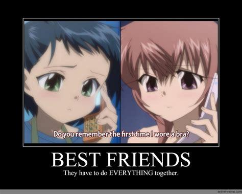 Best Anime Memes - best friends anime meme com