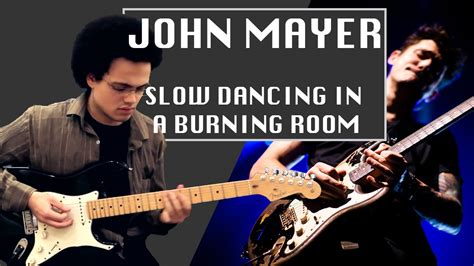 In A Burning Room Cover by In A Burning Room Mayer Cover Guitar