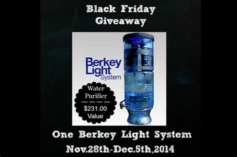 Black Friday Giveaways - black friday berkey light giveaway the easy homestead