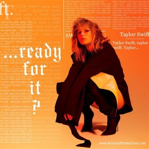 Download Mp3 Free Ready For It Taylor Swift | taylor swift ready for it ringtone androidmobilezone com