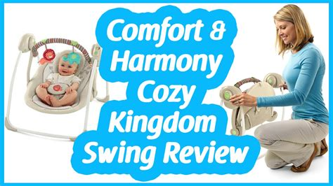 comfort and harmony swing reviews comfort and harmony swing reviews cozy kingdom portable
