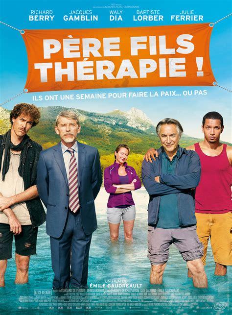 film comedie francaise streaming p 232 re fils th 233 rapie film 2015 allocin 233