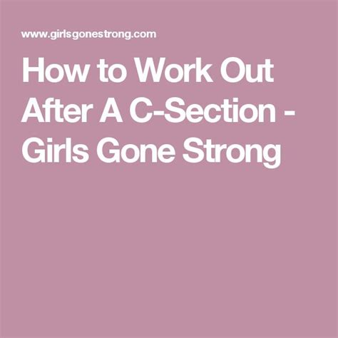 post c section workout 1000 ideas about c section exercise on pinterest post c