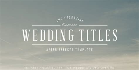 50 Top Adobe After Effects Projects And Templates To Watch In 2017 Wedding Title Templates After Effects