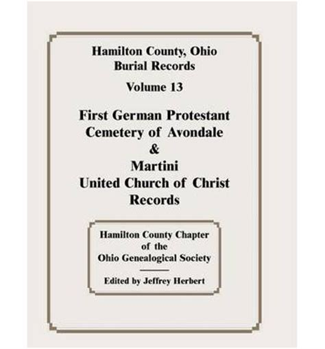 Records Hamilton County Ohio Hamilton County Ohio Burial Records Vol 13 German Protestant Cemetery Of