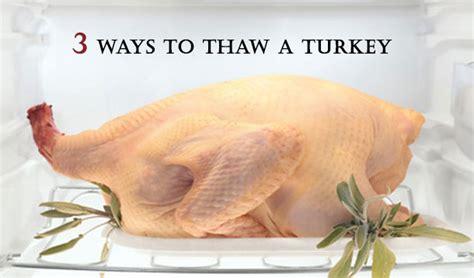 know the danger zone 3 ways to safely thaw a turkey yummymummyclub ca