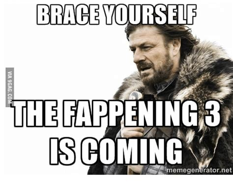 Meme Generator Brace Yourself - brace yourself the fappening 3 isco memegenerator net