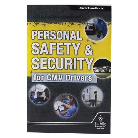 personal safety law enforcement home security personal safety security for cmv drivers handbook