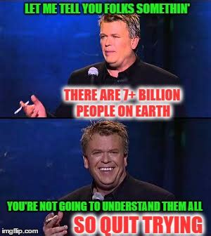 Ron White Memes - people forget so here s a reminder imgflip