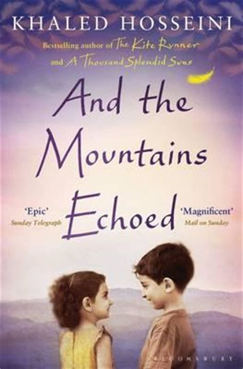 themes in kite runner by khaled hosseini review and the mountains echoed by khaled hosseini