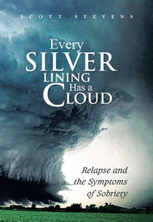 relapse books every silver lining has a cloud relapse and the symptoms