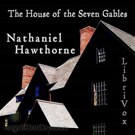 The House Of The Seven Gables Book by The House Of The Seven Gables By Nathaniel Hawthorne