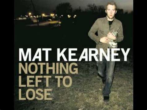Mat Kearney Hey Lyrics by Mat Kearney Breathe In Breathe Out Lyrics In