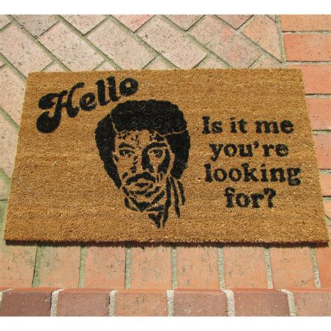 Where To Take The Mat by Lionel Richie Hello Doormat Shut Up And Take Money