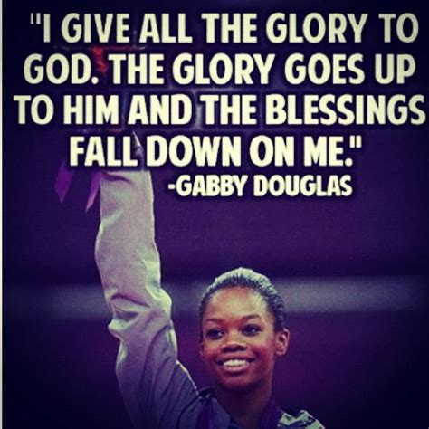 douglas quotes gabby douglas gymnast best olympic quote