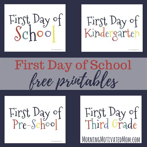 schools first day of first day of printable morning motivated mom