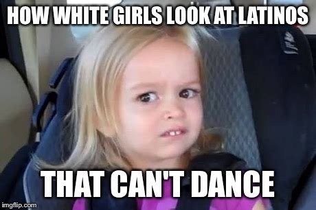 White Chicks Meme - image tagged in white chicks imgflip