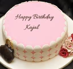 happy birthday kajal cake images wishes quotes amp sms happy birthday names pinterest