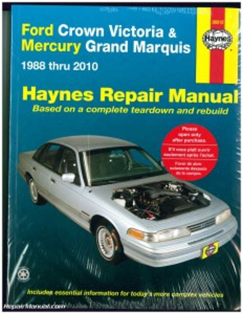 best car repair manuals 1990 mercury grand marquis on board diagnostic system haynes ford crown victoria mercury grand marquis 1988 2010 auto repair manual