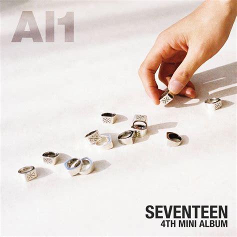 Seventeen Al1 Alone Al1 All mv album review seventeen al1 allkpop