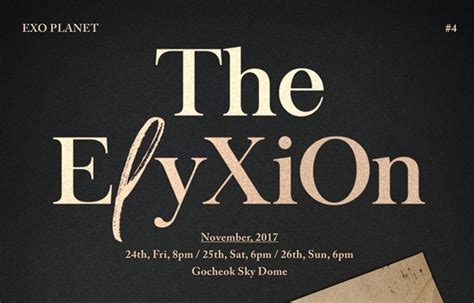 exo elyxion tour dates exo reveals poster for quot exo planet 4 the eℓyxion quot wtk
