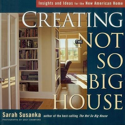 sarah susanka home remodel ideas pinterest
