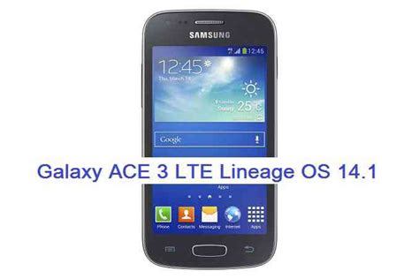 recovery cwm ace 3 lte s7275r samsung galaxy ace 3 lineageos galaxy ace 3 lte lineage os 14 1 nougat 7 1 rom