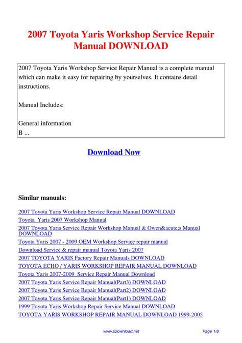 2007 toyota yaris workshop service repair manual by sam lang issuu