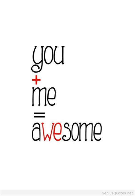 you and me you and me awesome quote wallpaper