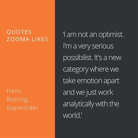 quote of the week quote of the week by hans rosling