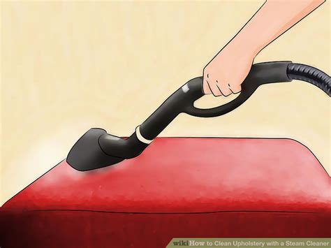 steam cleaners upholstery how to clean upholstery with a steam cleaner 11 steps