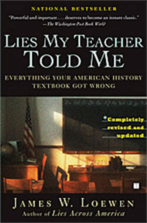 Lies My Told Me Essay by Lies My Told Me By W Loewen